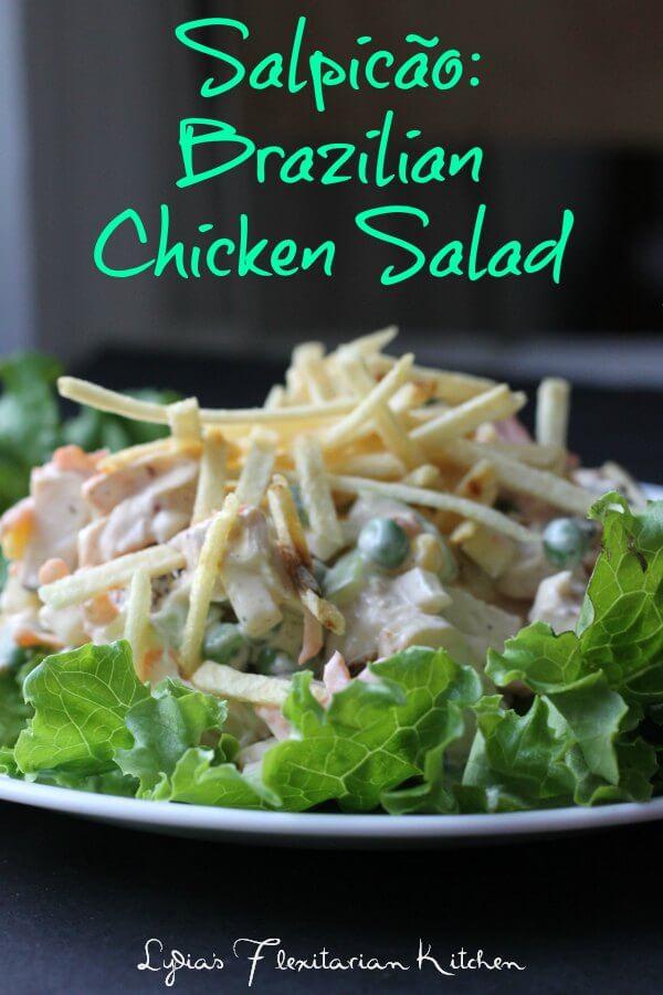 Score Big with Salpicão {Brazilian Chicken Salad} - Lydia ...
